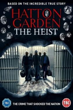 Hatton Garden: The Heist