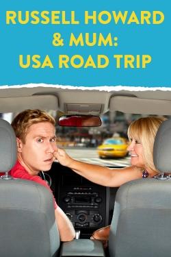 Russell Howard & Mum: USA Road Trip
